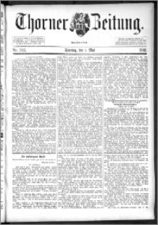 Thorner Zeitung 1892. Nr. 102 + Beilage