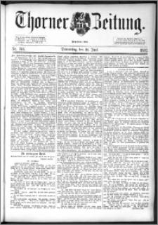 Thorner Zeitung 1892. Nr. 144