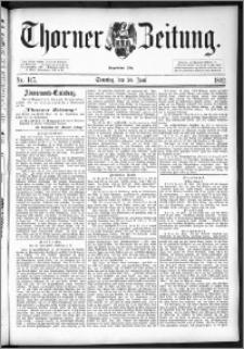 Thorner Zeitung 1892. Nr. 147 + Beilage
