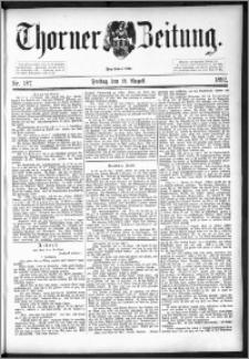 Thorner Zeitung 1892. Nr. 187