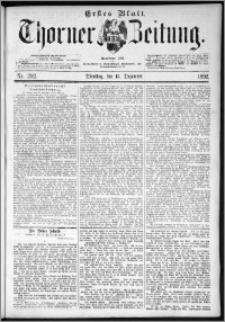 Thorner Zeitung 1892. Nr. 292 Erstes Blatt
