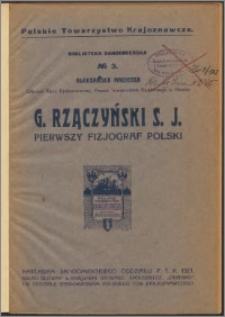 G. Rzączyński S. J. : pierwszy fizjograf Polski