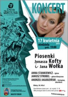 Piosenki Jonasza Kofty i Jana Wołka : koncert 17 kwietnia 2016