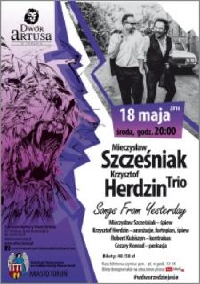 Mieczysław Szcześniak, Krzysztof Herdzin Trio : Songs From Yesterday : 18 maja 2016
