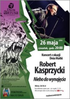 Koncert z okazji Dnia Matki : Robert Kasprzycki : Niebo do wynajęcia : 26 maja 2016