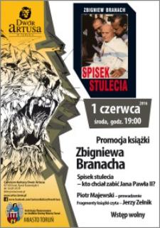 """Promocja książki Zbigniewa Branacha """"Spisek stulecia-kt chciał zabić Jana Pawła II?"""" : 1 czerwca 2016"""