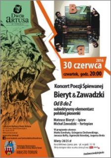 Koncert Poezji Śpiewanej : Bieryt & Zawadzki : Od B do Z subiektywny elementarz polskiej piosenki : 30 czerwca 2016