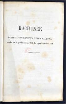 Rachunek Dyrekcyi Towarzystwa Pomocy Naukowéj z roku od 1 Października 1859 do 1 Października 1860