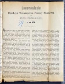 Sprawozdanie Dyrekcyi Towarzystwa Pomocy Naukowej dla Prus Zachodnich za rok 1874