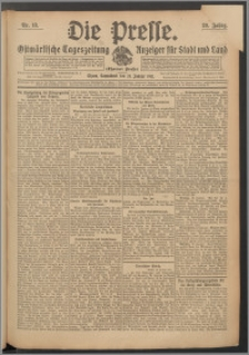 Die Presse 1911, Jg. 29, Nr. 18 Zweites Blatt, Drittes Blatt