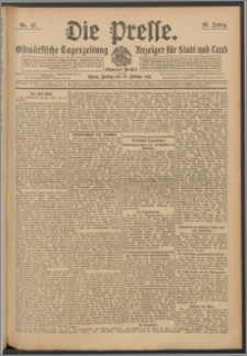 Die Presse 1911, Jg. 29, Nr. 47 Zweites Blatt, Drittes Blatt
