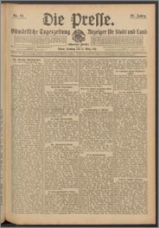 Die Presse 1911, Jg. 29, Nr. 61 Zweites Blatt, Drittes Blatt, Viertes Blatt, Fünftes Blatt