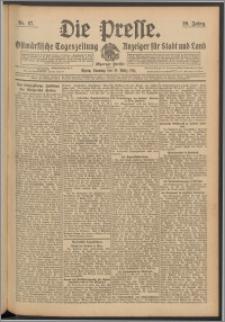 Die Presse 1911, Jg. 29, Nr. 67 Zweites Blatt, Drittes Blatt, Viertes Blatt, Fünftes Blatt