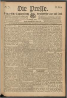 Die Presse 1911, Jg. 29, Nr. 75 Zweites Blatt, Drittes Blatt