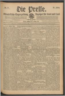 Die Presse 1911, Jg. 29, Nr. 77 Zweites Blatt, Drittes Blatt, Viertes Blatt
