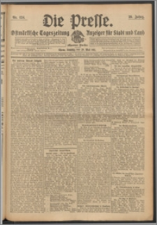 Die Presse 1911, Jg. 29, Nr. 124 Zweites Blatt, Drittes Blatt, Viertes Blatt, Fünftes Blatt