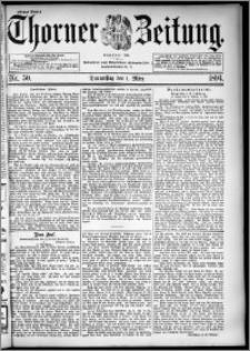 Thorner Zeitung 1894, Nr. 50 Erstes Blatt