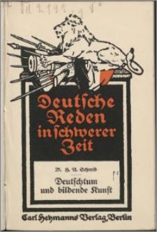 Deutschtum und bildende Kunst : Rede am 22. März 1915