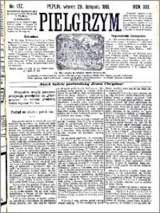 Pielgrzym, pismo religijne dla ludu 1881 nr 137