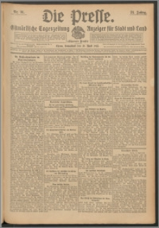Die Presse 1913, Jg. 31, Nr. 91 Zweites Blatt, Drittes Blatt