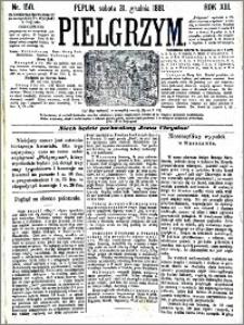 Pielgrzym, pismo religijne dla ludu 1881 nr 150