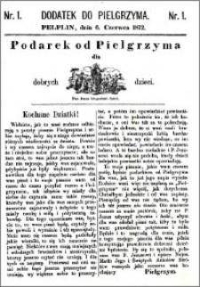 Pielgrzym, pismo religijne dla ludu 1872, dodatek nr 1