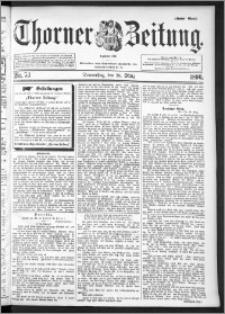 Thorner Zeitung 1896, Nr. 73 Erstes Blatt