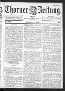Thorner Zeitung 1896, Nr. 186 Erstes Blatt
