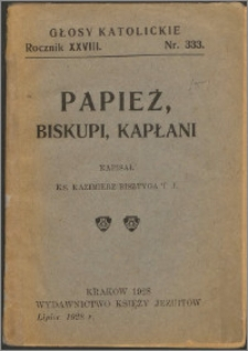 Papież, biskupi, kapłani