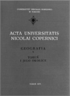 Acta Universitatis Nicolai Copernici. Nauki Matematyczno-Przyrodnicze. Geografia, z. 10 (32), 1973