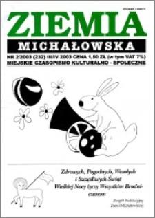 Ziemia Michałowska : Gazeta Brodnicka R. 2003, Nr 2 (232)