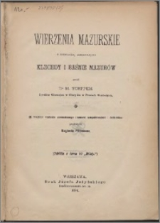 Wierzenia mazurskie z dodatkiem, zawierającym klechdy i baśnie Mazurów