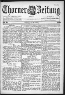Thorner Zeitung 1899, Nr. 61 Erstes Blatt