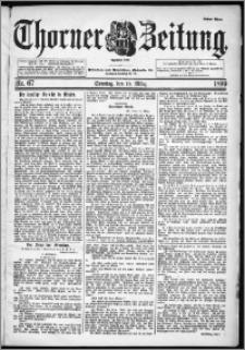 Thorner Zeitung 1899, Nr. 67 Erstes Blatt