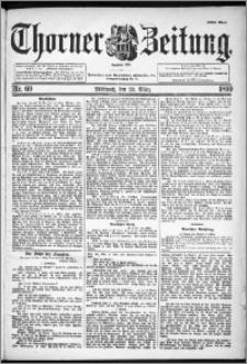 Thorner Zeitung 1899, Nr. 69 Erstes Blatt