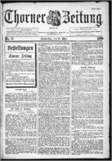 Thorner Zeitung 1899, Nr. 70 Erstes Blatt