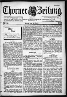 Thorner Zeitung 1899, Nr. 99 Erstes Blatt