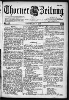 Thorner Zeitung 1899, Nr. 132 Erstes Blatt
