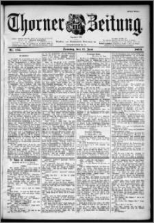 Thorner Zeitung 1899, Nr. 135 Erstes Blatt