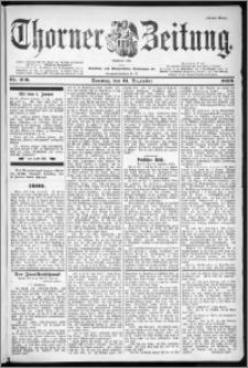 Thorner Zeitung 1899, Nr. 306 Erstes Blatt