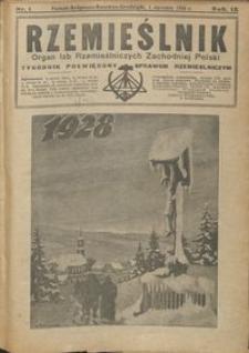 Rzemieślnik : organ izb rzemieślniczych Zachodniej Polski : tygodnik poświęcony sprawom rzemieślniczym 1928.01.01 R. IX nr 1