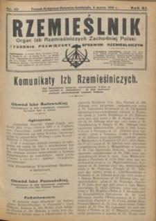 Rzemieślnik : organ izb rzemieślniczych Zachodniej Polski : tygodnik poświęcony sprawom rzemieślniczym 1928.03.04 R. IX nr 10