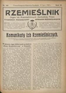 Rzemieślnik : organ izb rzemieślniczych Zachodniej Polski : tygodnik poświęcony sprawom rzemieślniczym 1928.07.22 R. IX nr 30