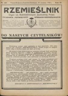 Rzemieślnik : organ izb rzemieślniczych Zachodniej Polski : tygodnik poświęcony sprawom rzemieślniczym 1928.09.30 R. IX nr 40