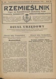 Rzemieślnik : organ izb rzemieślniczych Zachodniej Polski : tygodnik poświęcony sprawom rzemieślniczym 1928.10.28 R. IX nr 44