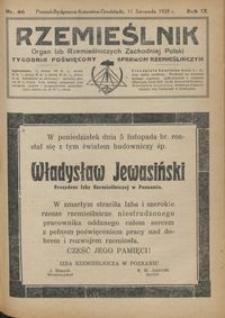 Rzemieślnik : organ izb rzemieślniczych Zachodniej Polski : tygodnik poświęcony sprawom rzemieślniczym 1928.11.11 R. IX nr 46