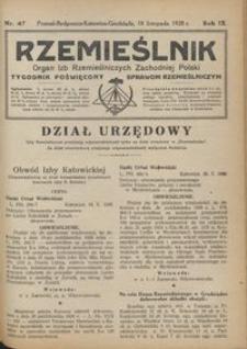 Rzemieślnik : organ izb rzemieślniczych Zachodniej Polski : tygodnik poświęcony sprawom rzemieślniczym 1928.11.18 R. IX nr 47