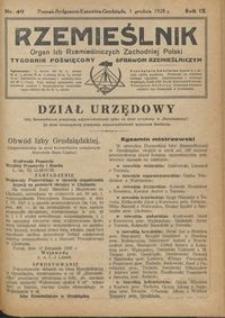 Rzemieślnik : organ izb rzemieślniczych Zachodniej Polski : tygodnik poświęcony sprawom rzemieślniczym 1928.12.01 R. IX nr 49