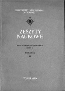 Zeszyty Naukowe Uniwersytetu Mikołaja Kopernika w Toruniu. Nauki Matematyczno-Przyrodnicze. Biologia, z. 12 (22), 1970