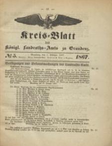 Kreis Blatt des Königlichen Landraths-Amts zu Graudenz 1867.02.01 nr 5